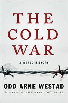 Cover of The Cold War: A World History by Odd Arne Westad