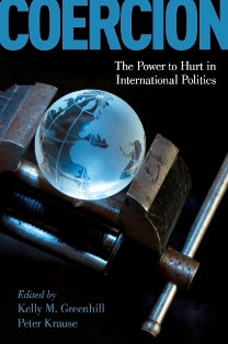 Coercion: The Power to Hurt in International Politics front cover image