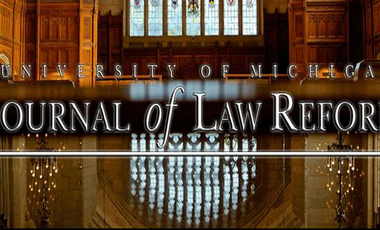 University of Michigan Journal of Law Reform