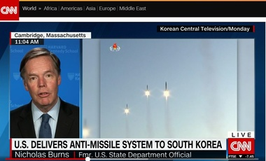 Nicholas Burns on CNNi - Asia Reacts to U.S. Delivery of Anti-Missile System to South Korea