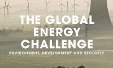 The Global Energy Challenge: Environment, Development and Security