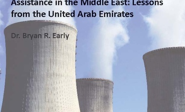 Strategies for Acquiring Foreign Nuclear Assistance in the Middle East: Lessons from the United Arab Emirates