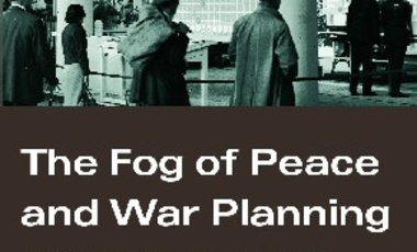 Strategic and Military Planning under the Fog of Peace