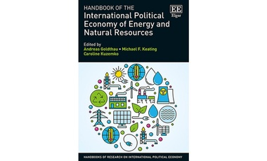 Handbook of the International Political Economy of Energy and Natural Resources