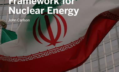Iran and a New International Framework for Nuclear Energy