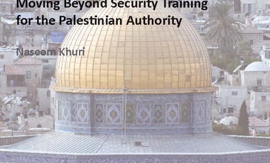 An Enhanced Engagement Moving Beyond Security Training for the Palestinian Authority