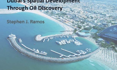 The Blueprint: A History of Dubai's Spatial Development Through Oil Discovery