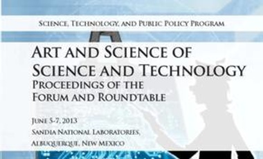 Art and Science of Science and Technology: Proceedings of the Forum and Roundtable
