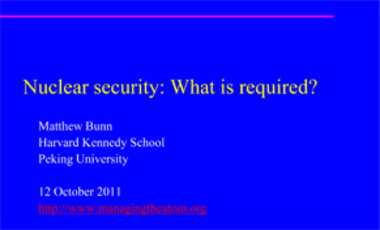 Nuclear Security: What is Required