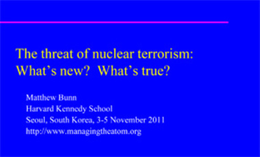 The Threat of Nuclear Terrorism: What's New? What's True?
