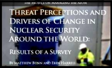 Threat Perceptions and Drivers of Change in Nuclear Security Around the World: Results of a Survey