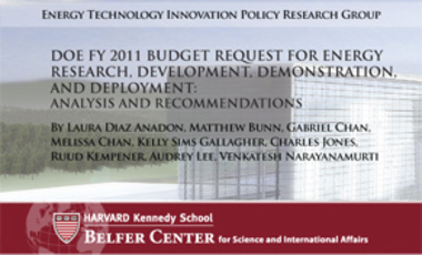 DOE FY 2011 Budget Request for Energy Research, Development, Demonstration, and Deployment: Analysis and Recommendations