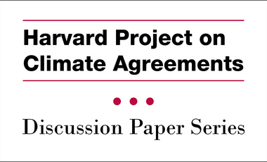 Harvard Project on Climate Agreements Discussion Paper Series Graphic