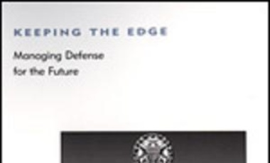 Keeping the Edge: Managing Defense for the Future