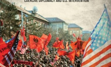 Liberating Kosovo: Coercive Diplomacy and U.S. Intervention