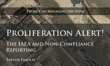 Proliferation Alert! The IAEA and Non-Compliance Reporting
