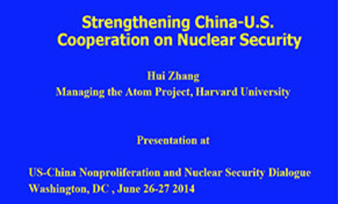 Strengthening China-U.S. Cooperation on Nuclear Security
