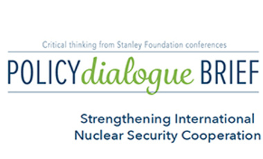 Strengthening International Nuclear Security Cooperation