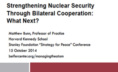 Strengthening Nuclear Security Through Bilateral Cooperation: What Next?