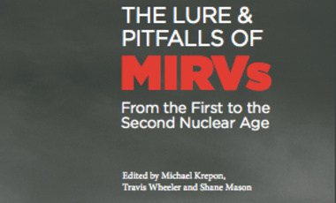 The Lure and Pitfalls of MIRVs: From the First to the Second Nuclear Age