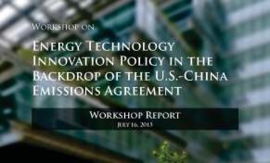 Energy Technology Innovation Policy in the Backdrop of the U.S.-China Emissions Agreement