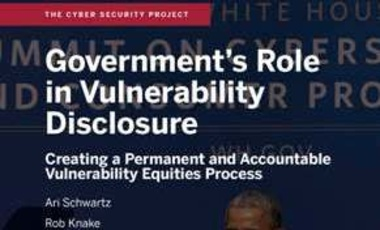 Government's Role in Vulnerability Disclosure: Creating a Permanent and Accountable Vulnerability Equities Process