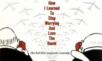 Dr. Strangelove: How I Learned to Stop Worrying and Love the Bomb