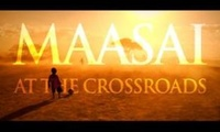 Maasai: At The Crossroads