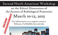 Second North American Workshop on the Ethical Dimensions of the System of Radiological Protection
