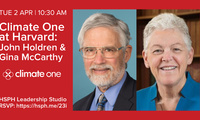 Climate One at Harvard: John Holdren & Gina McCarthy