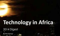 Technology in Africa—2014 Digest